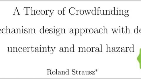 a_theory_of_crowdfunding_prof_roland_strausz
