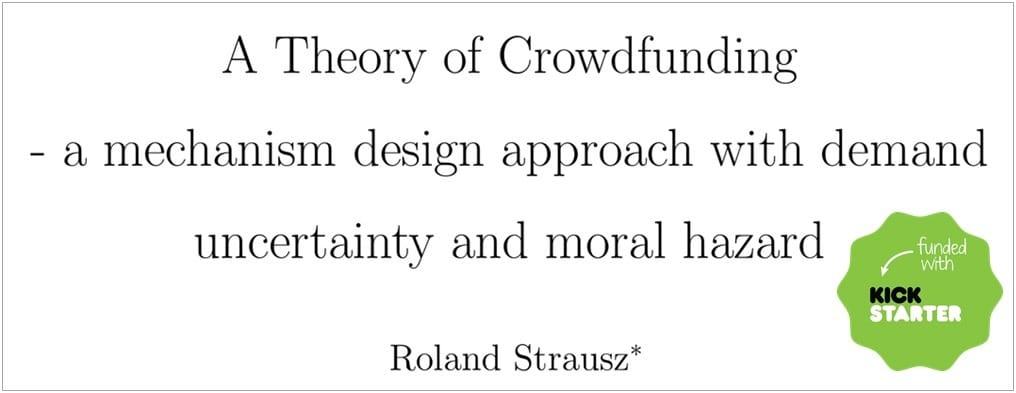 a_theory_of_crowdfunding_prof_roland_strausz